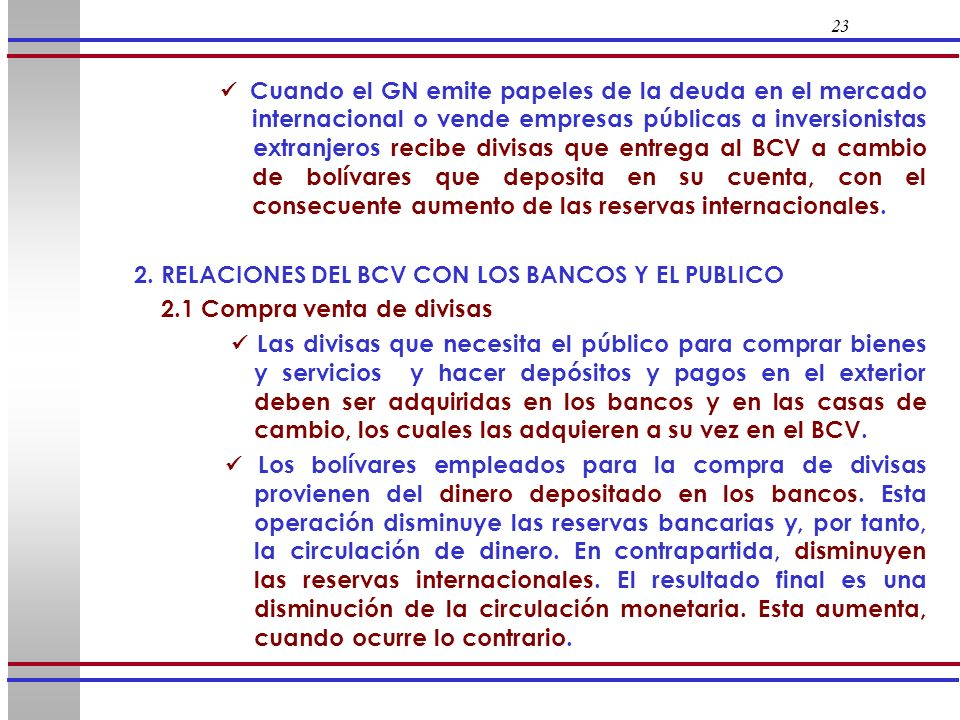2. RELACIONES DEL BCV CON LOS BANCOS Y EL PUBLICO