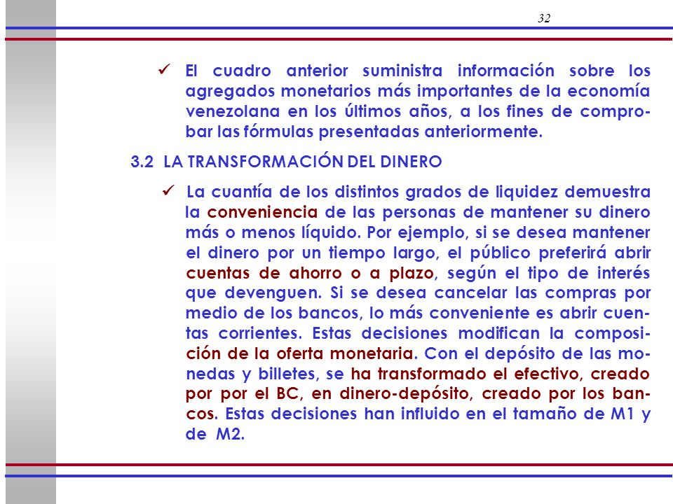 3.2 LA TRANSFORMACIÓN DEL DINERO