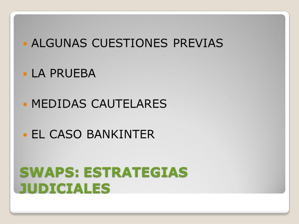SWAPS: ESTRATEGIAS JUDICIALES