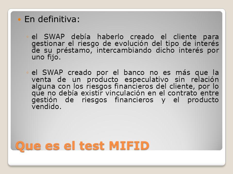 Que es el test MIFID En definitiva: