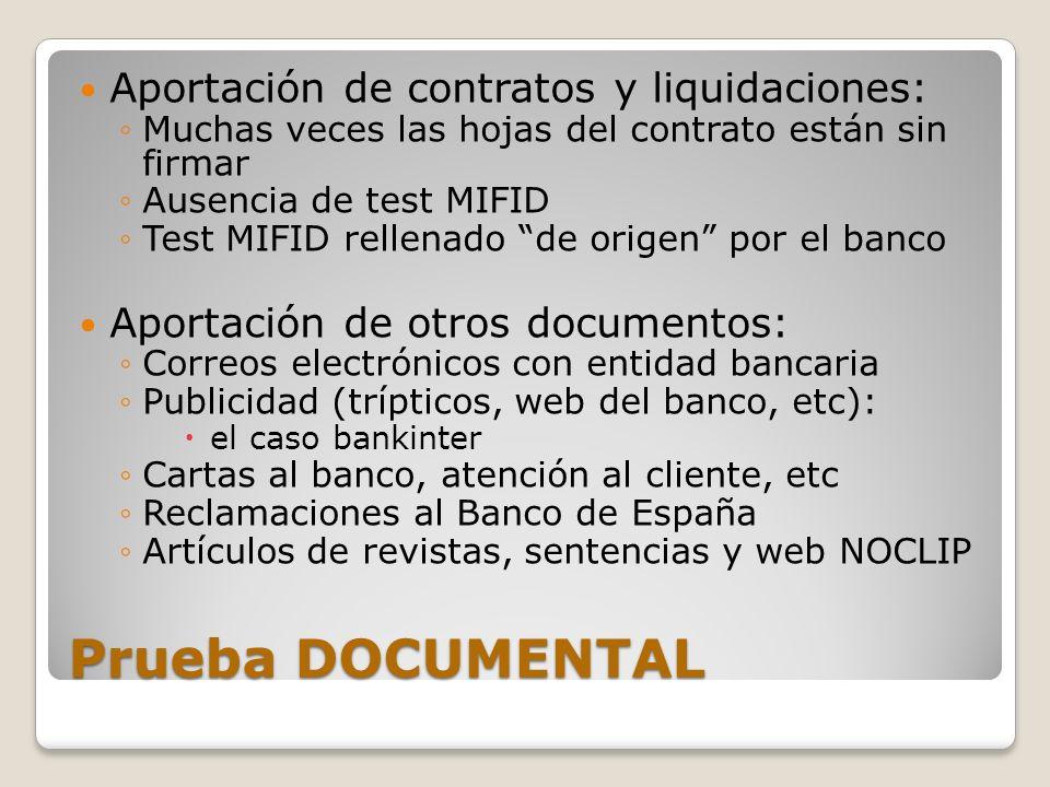 Prueba DOCUMENTAL Aportación de contratos y liquidaciones: