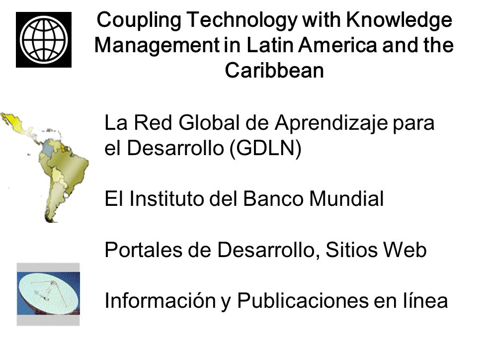 Coupling Technology with Knowledge Management in Latin America and the Caribbean