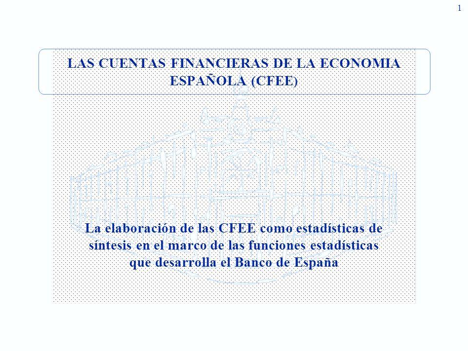 LAS CUENTAS FINANCIERAS DE LA ECONOMIA ESPAÑOLA (CFEE)