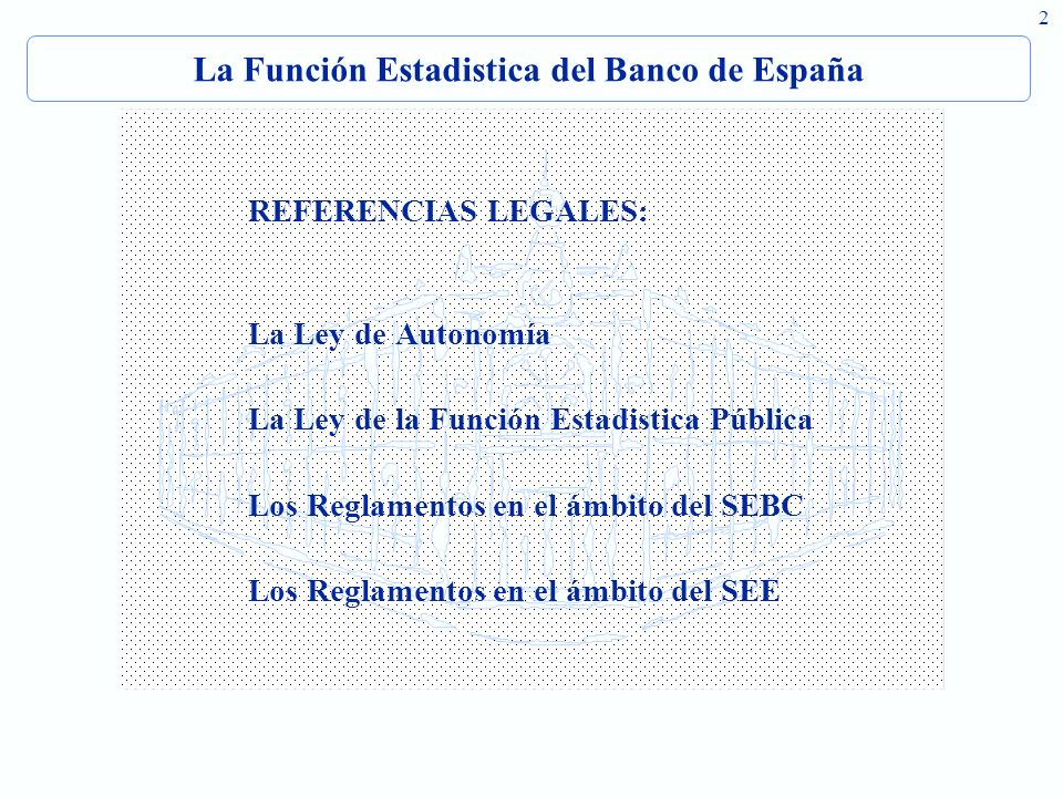 La Función Estadistica del Banco de España