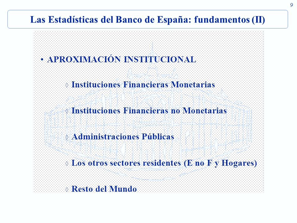 Las Estadísticas del Banco de España: fundamentos (II)