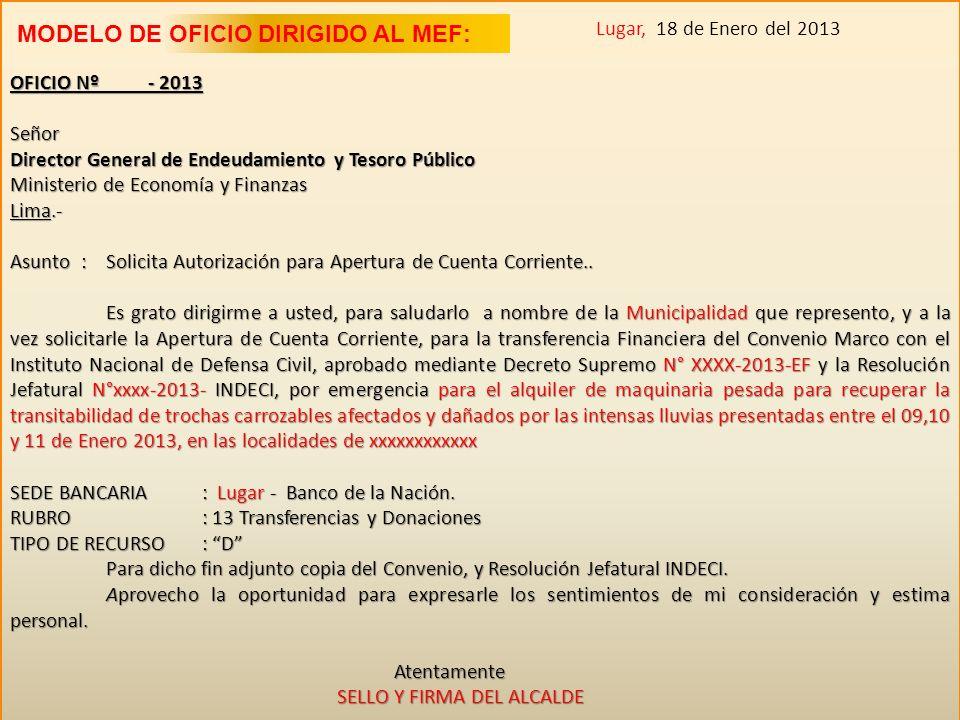 Lugar, 18 de Enero del 2013 MODELO DE OFICIO DIRIGIDO AL MEF:
