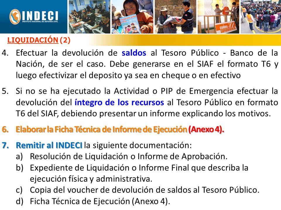 6. Elaborar la Ficha Técnica de Informe de Ejecución (Anexo 4).