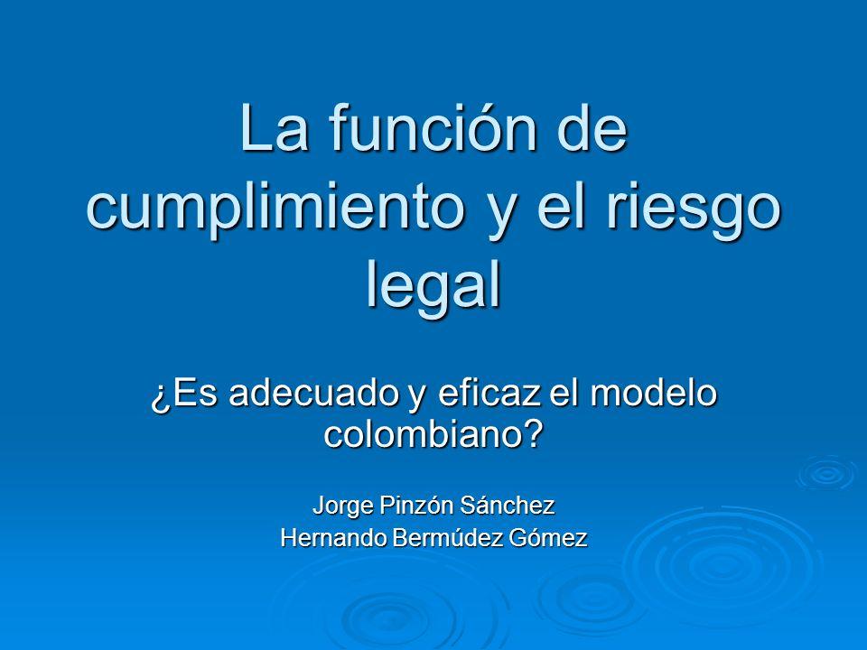 La función de cumplimiento y el riesgo legal