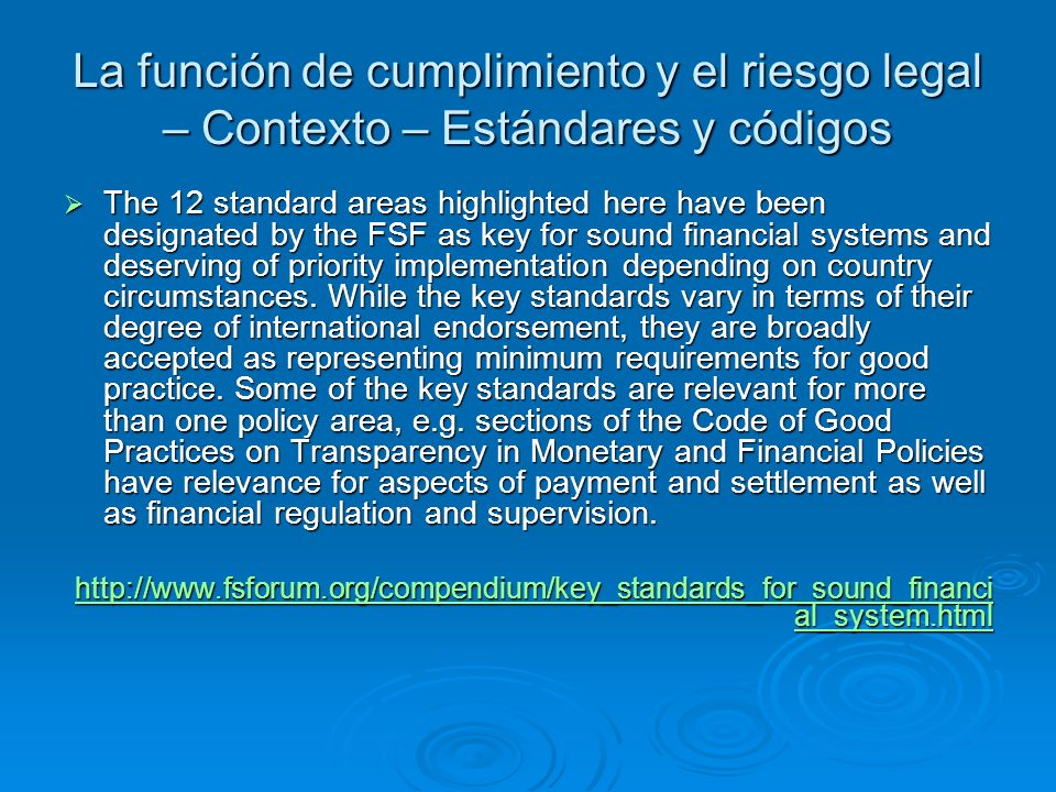 La función de cumplimiento y el riesgo legal – Contexto – Estándares y códigos
