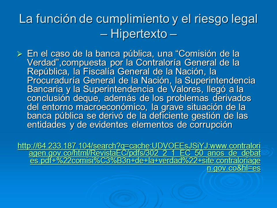 La función de cumplimiento y el riesgo legal – Hipertexto –