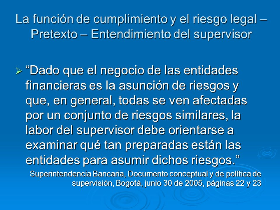La función de cumplimiento y el riesgo legal – Pretexto – Entendimiento del supervisor