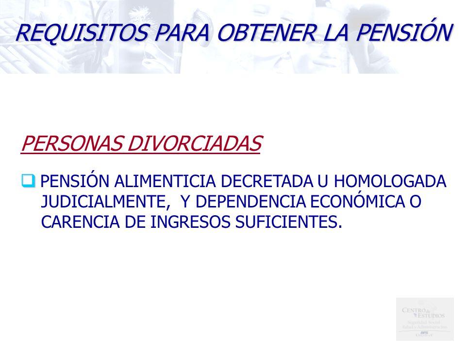 REQUISITOS PARA OBTENER LA PENSIÓN