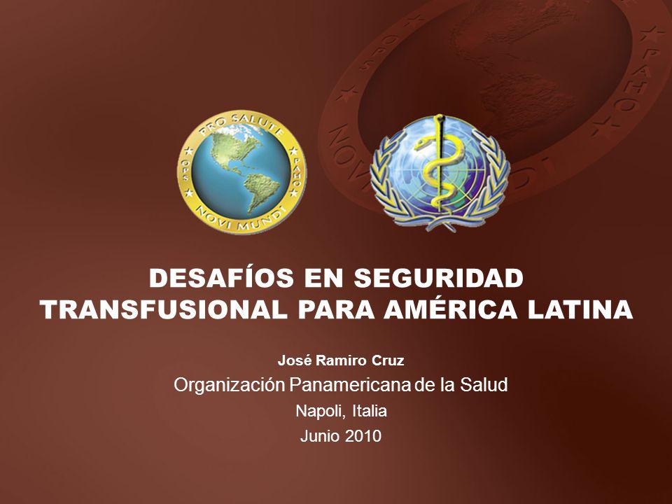 DESAFÍOS EN SEGURIDAD TRANSFUSIONAL PARA AMÉRICA LATINA