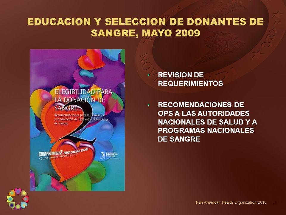 EDUCACION Y SELECCION DE DONANTES DE SANGRE, MAYO 2009