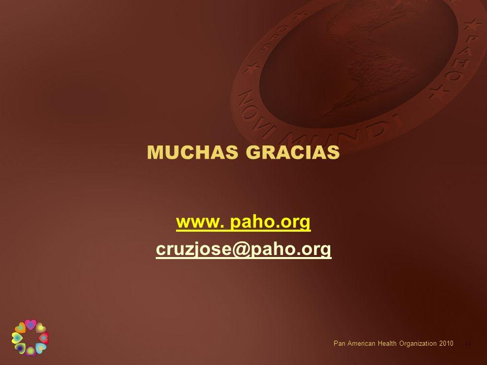 MUCHAS GRACIAS www. paho.org cruzjose@paho.org
