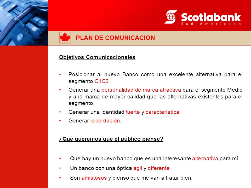 PLAN DE COMUNICACION Objetivos Comunicacionales