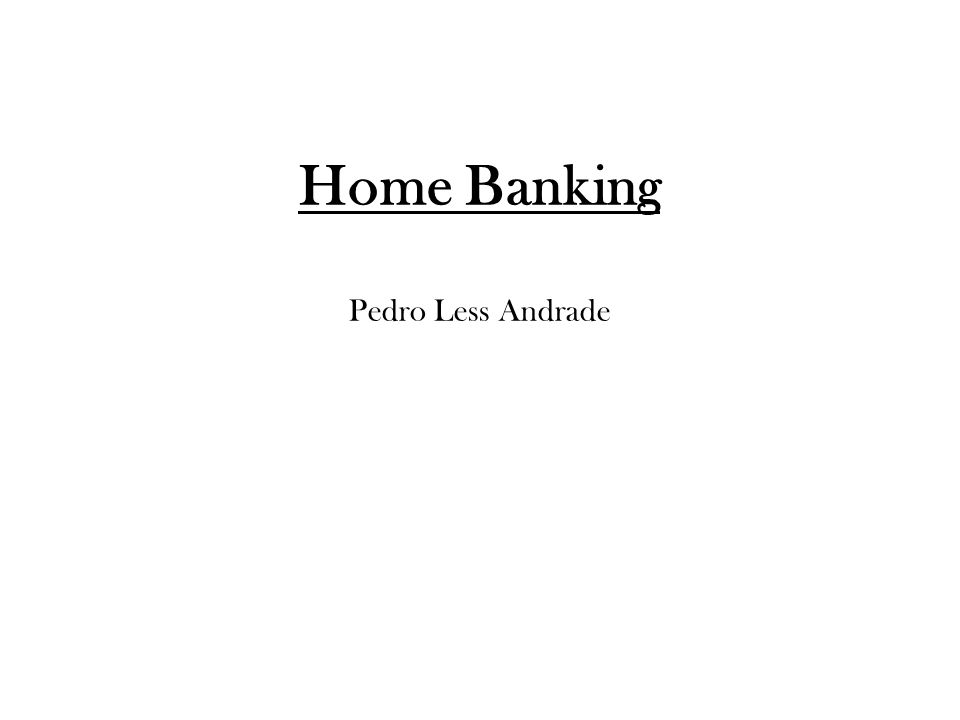Home Banking Pedro Less Andrade