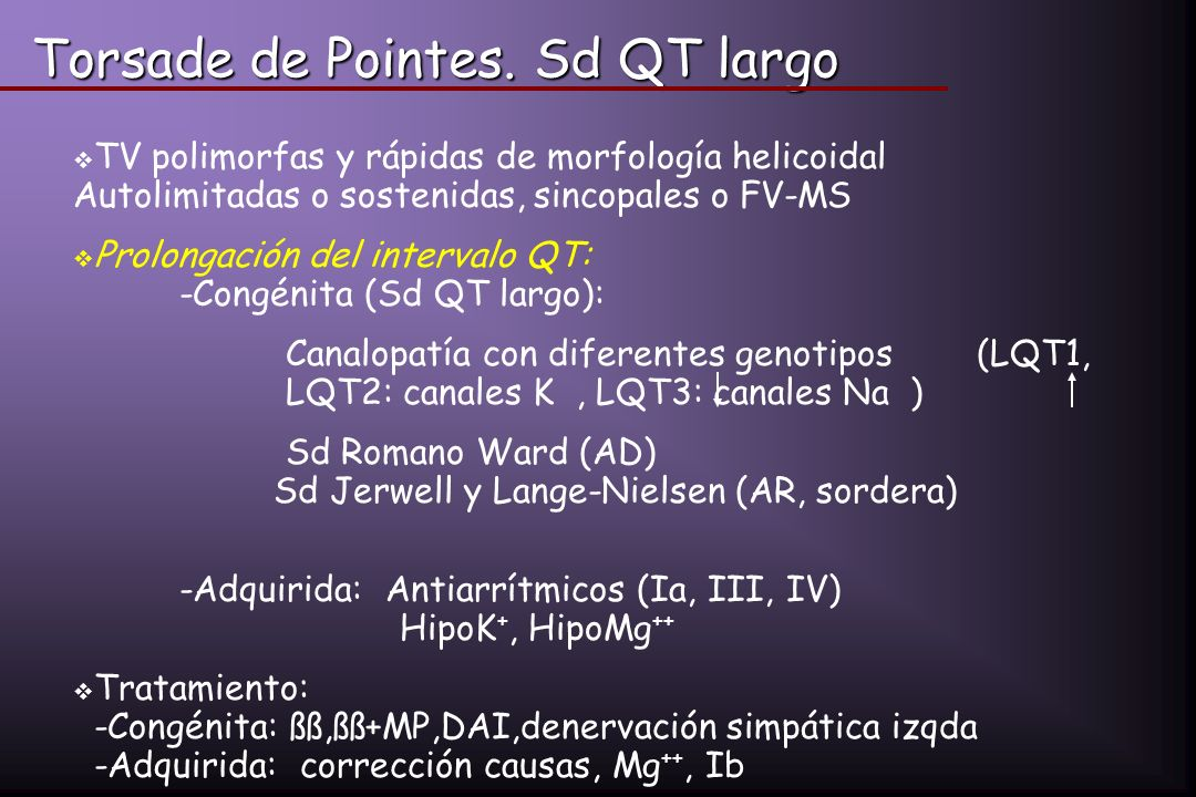 Torsade de Pointes. Sd QT largo