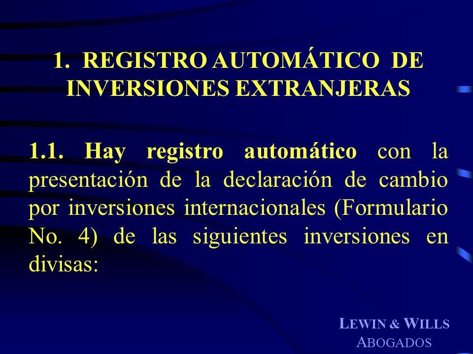 1. REGISTRO AUTOMÁTICO DE INVERSIONES EXTRANJERAS