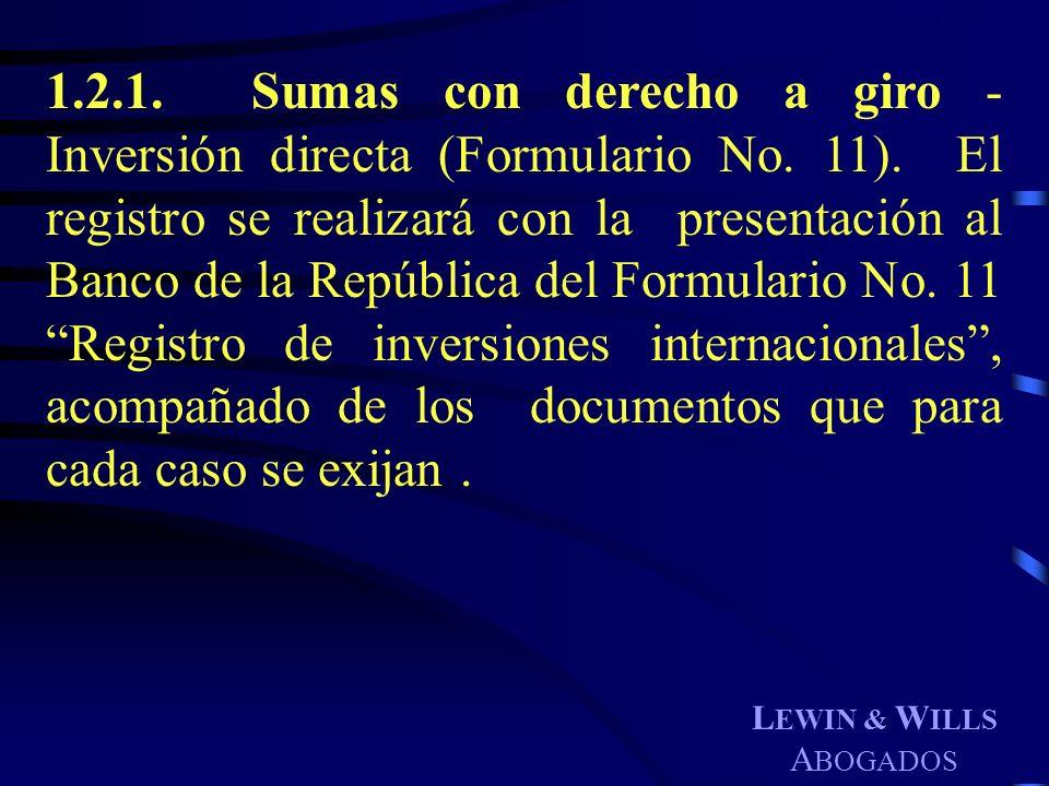 1. 2. 1. Sumas con derecho a giro - Inversión directa (Formulario No