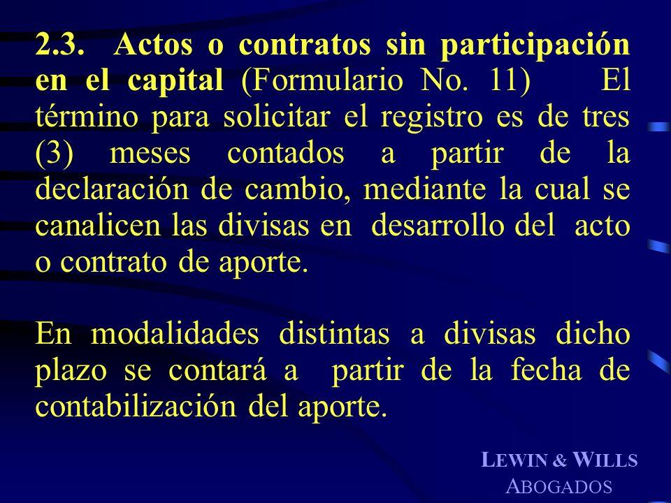 2. 3. Actos o contratos sin participación en el capital (Formulario No