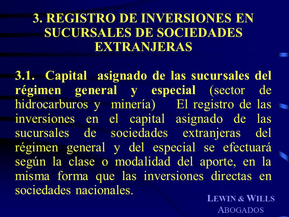 3. REGISTRO DE INVERSIONES EN SUCURSALES DE SOCIEDADES EXTRANJERAS