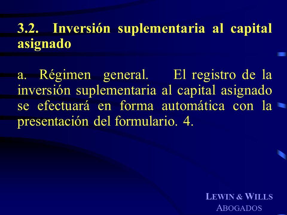 3.2. Inversión suplementaria al capital asignado