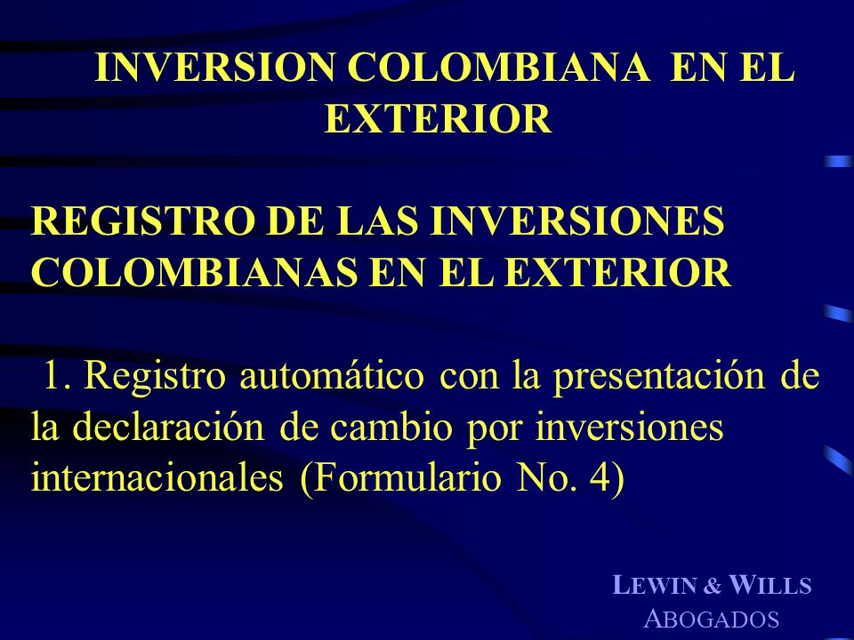 INVERSION COLOMBIANA EN EL EXTERIOR