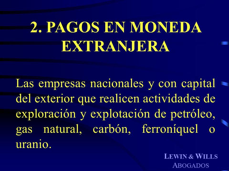 2. PAGOS EN MONEDA EXTRANJERA