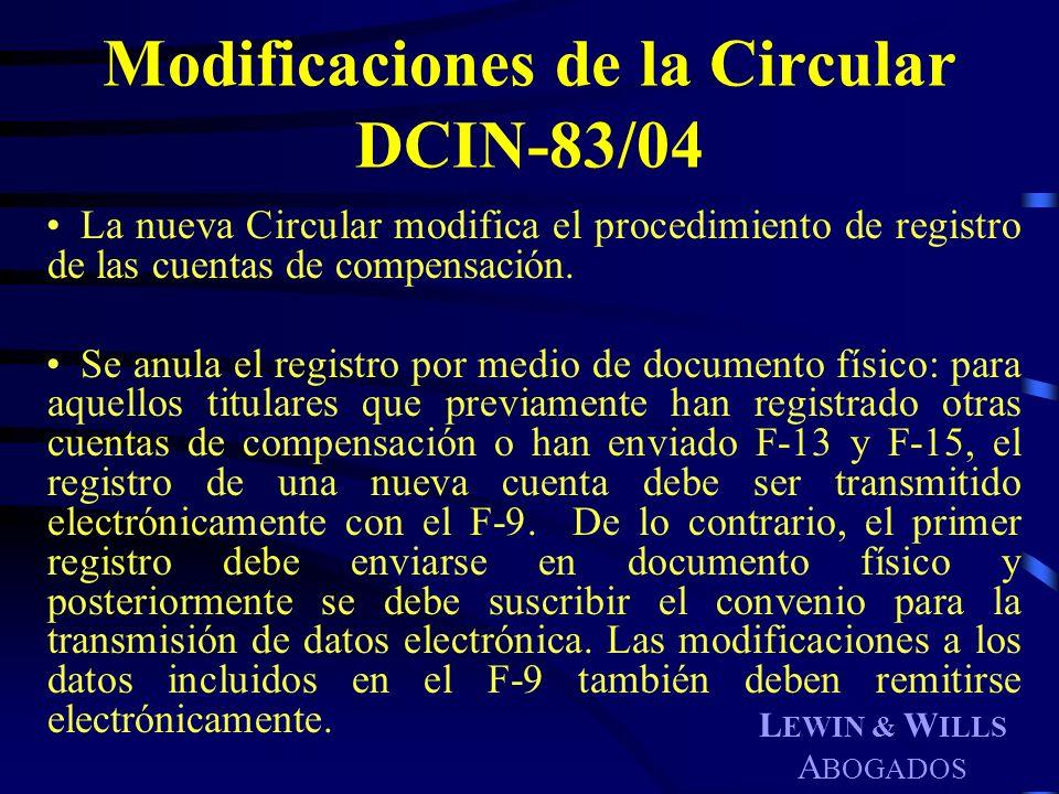 Modificaciones de la Circular DCIN-83/04