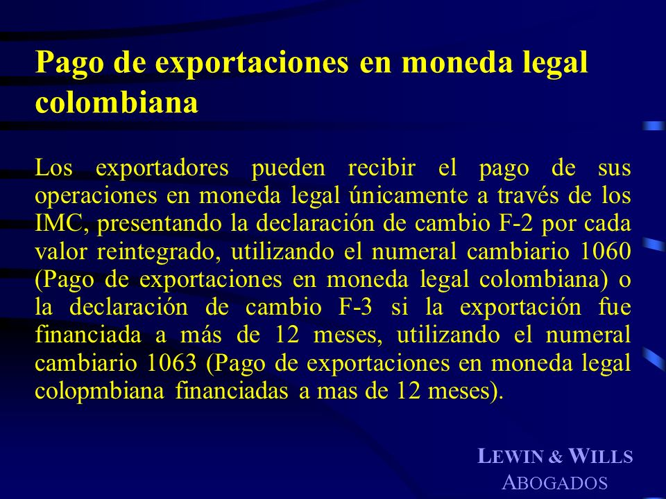 Pago de exportaciones en moneda legal colombiana