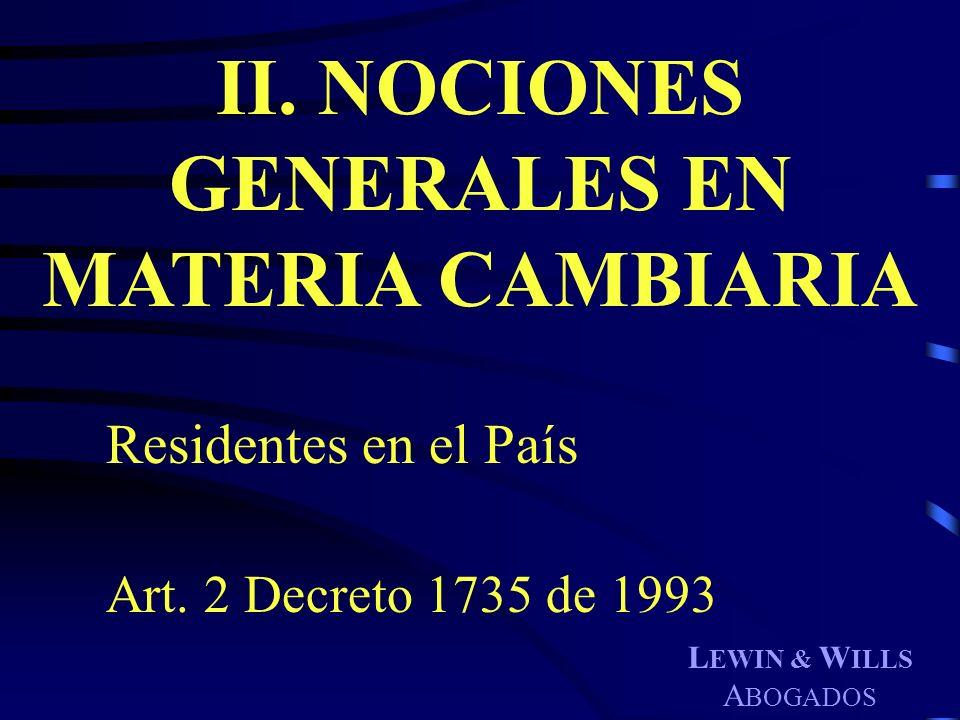 II. NOCIONES GENERALES EN MATERIA CAMBIARIA