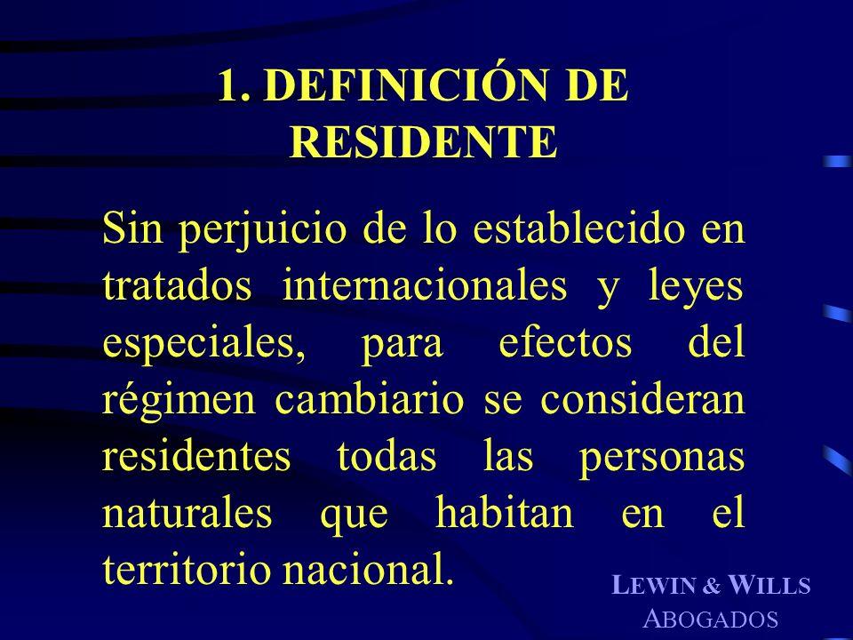 1. DEFINICIÓN DE RESIDENTE