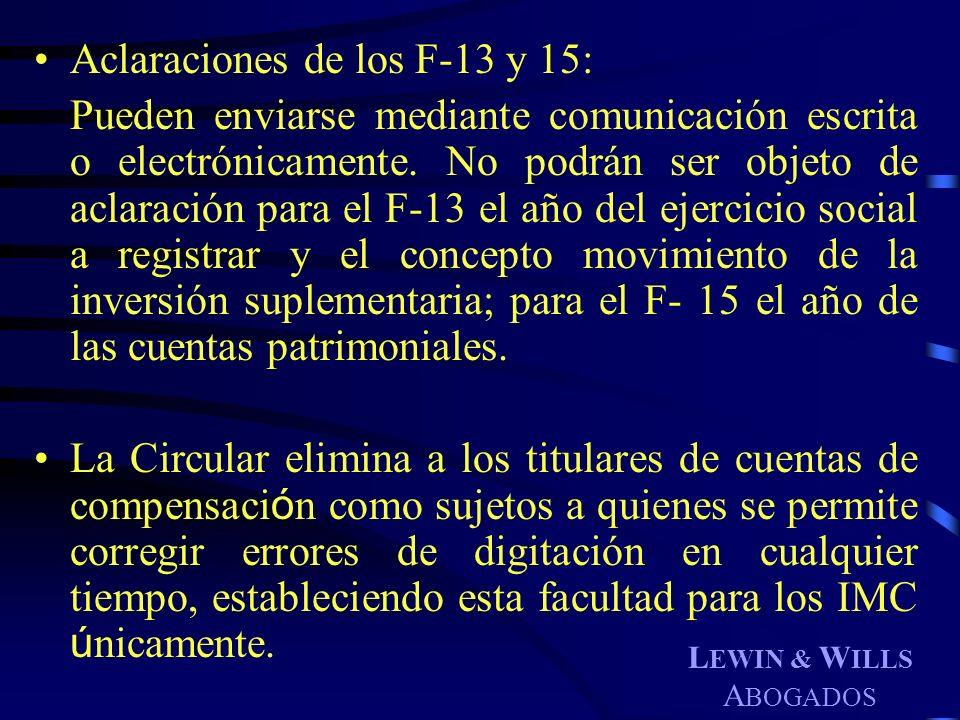 Aclaraciones de los F-13 y 15: