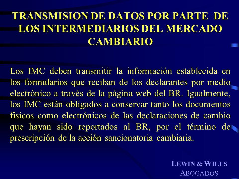 TRANSMISION DE DATOS POR PARTE DE LOS INTERMEDIARIOS DEL MERCADO CAMBIARIO