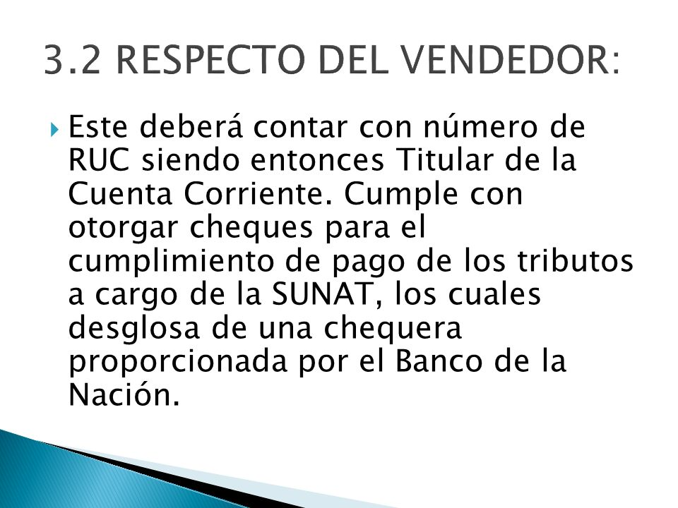 3.2 RESPECTO DEL VENDEDOR: