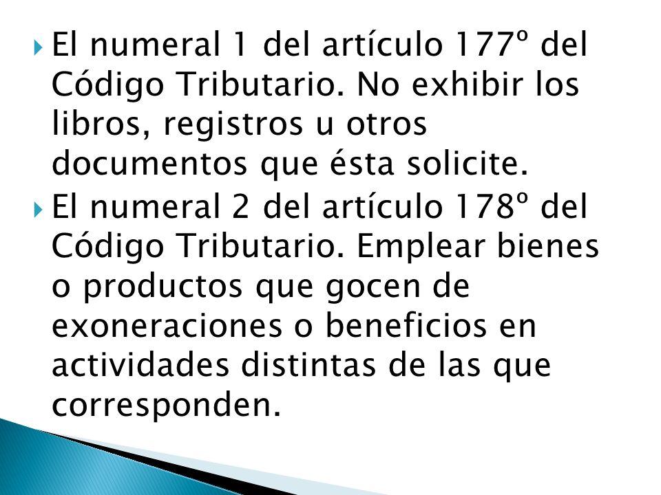 El numeral 1 del artículo 177º del Código Tributario