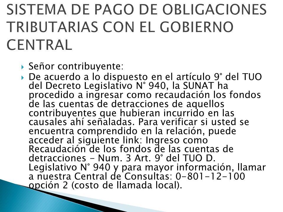 SISTEMA DE PAGO DE OBLIGACIONES TRIBUTARIAS CON EL GOBIERNO CENTRAL
