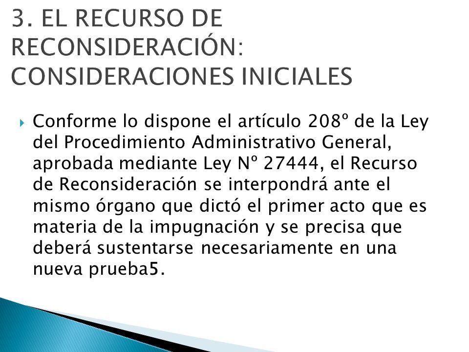 3. EL RECURSO DE RECONSIDERACIÓN: CONSIDERACIONES INICIALES