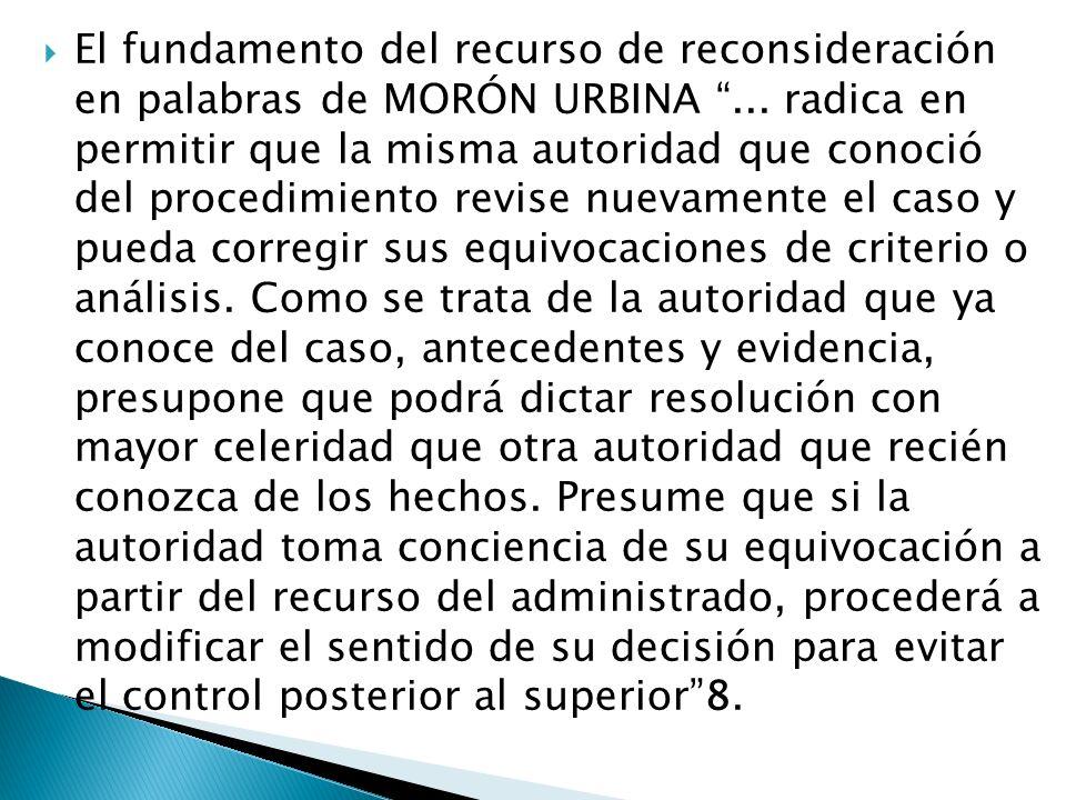 El fundamento del recurso de reconsideración en palabras de MORÓN URBINA ...