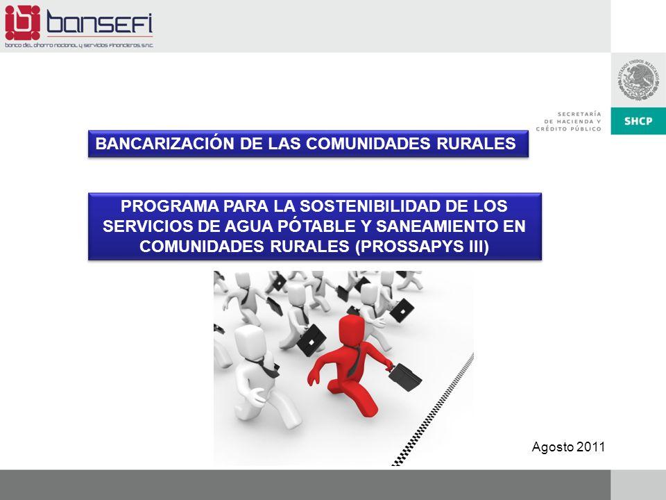 BANCARIZACIÓN DE LAS COMUNIDADES RURALES