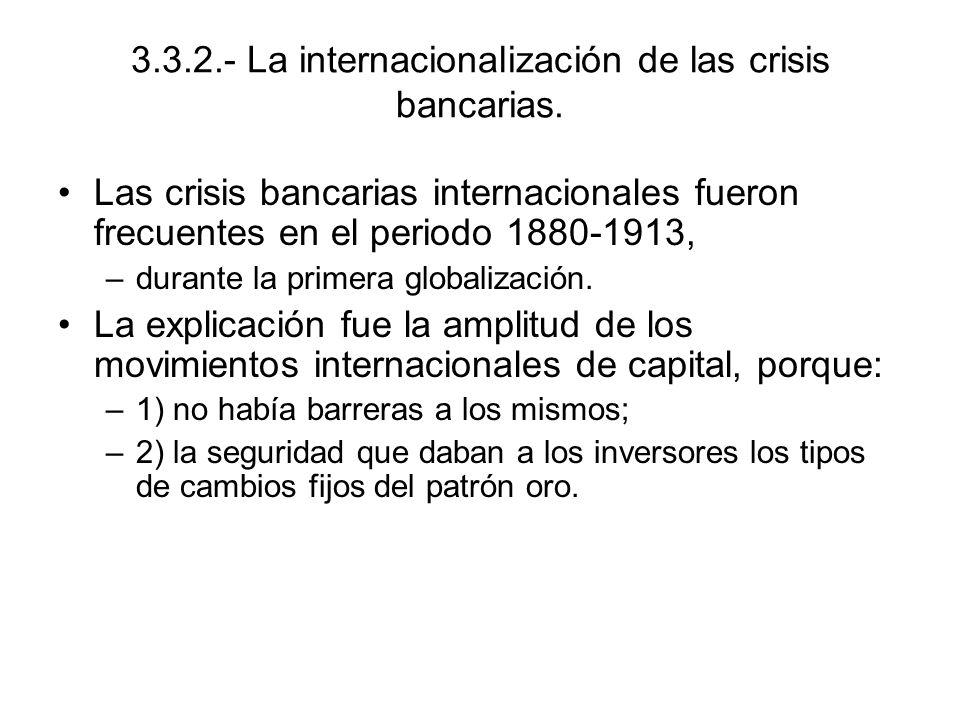 3.3.2.- La internacionalización de las crisis bancarias.