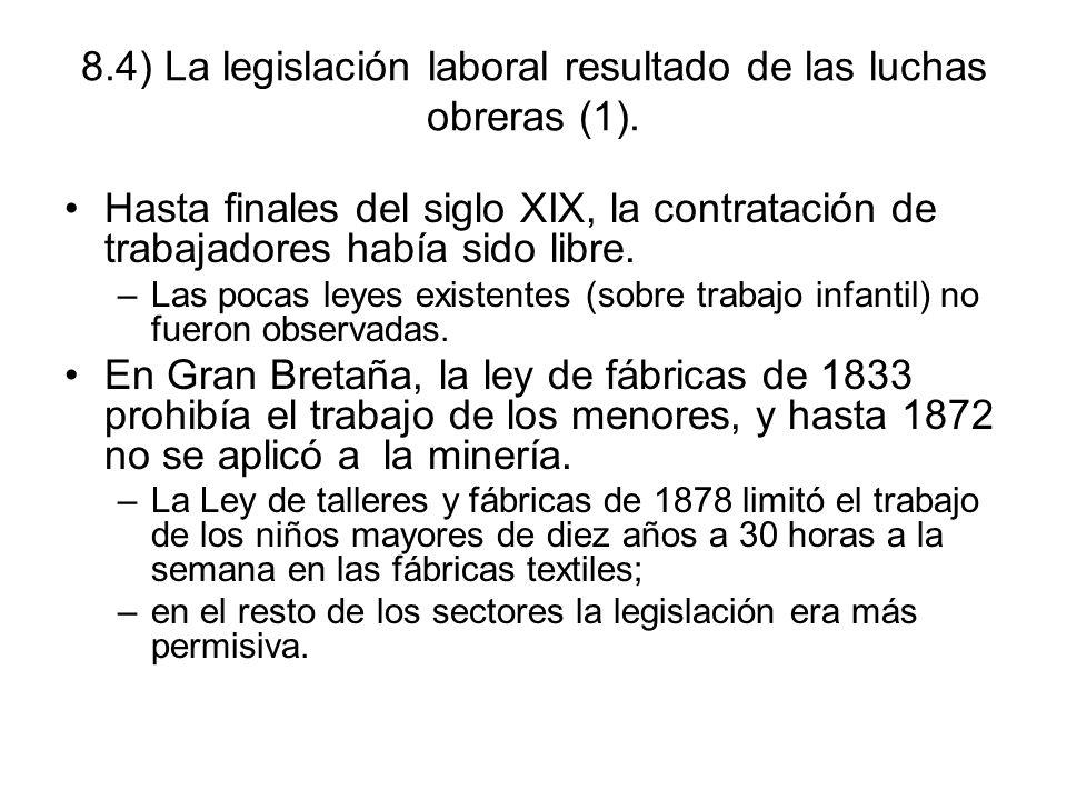 8.4) La legislación laboral resultado de las luchas obreras (1).