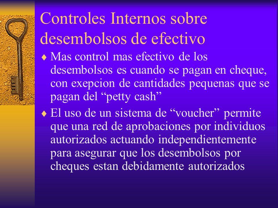 Controles Internos sobre desembolsos de efectivo