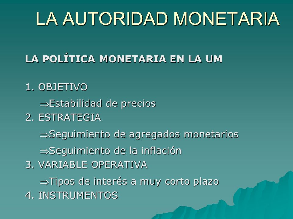 LA AUTORIDAD MONETARIA