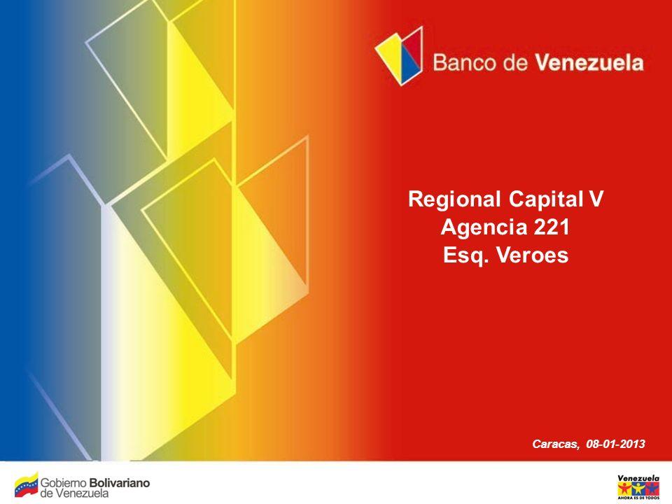 Regional Capital V Agencia 221 Esq. Veroes