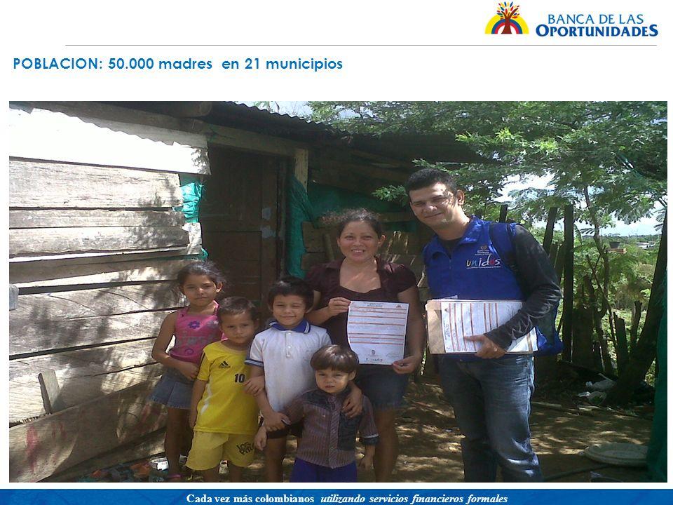 POBLACION: 50.000 madres en 21 municipios