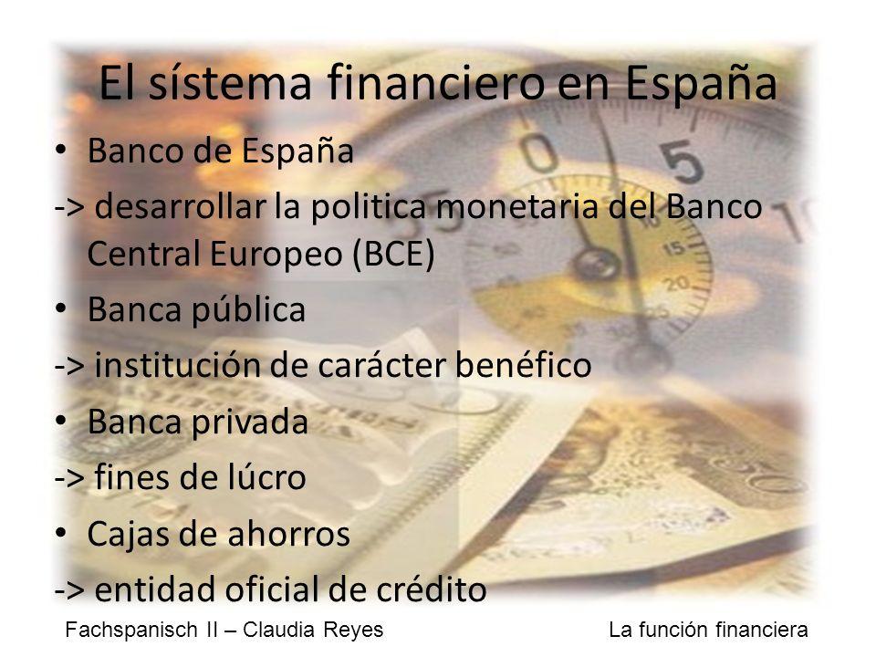 El sístema financiero en España