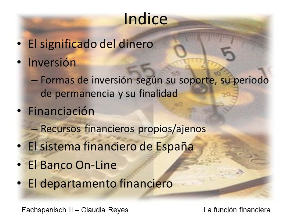Indice El significado del dinero Inversión Financiación