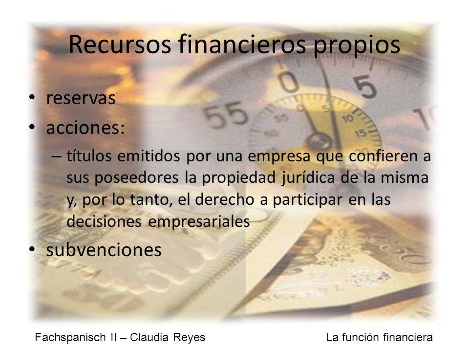 Recursos financieros propios